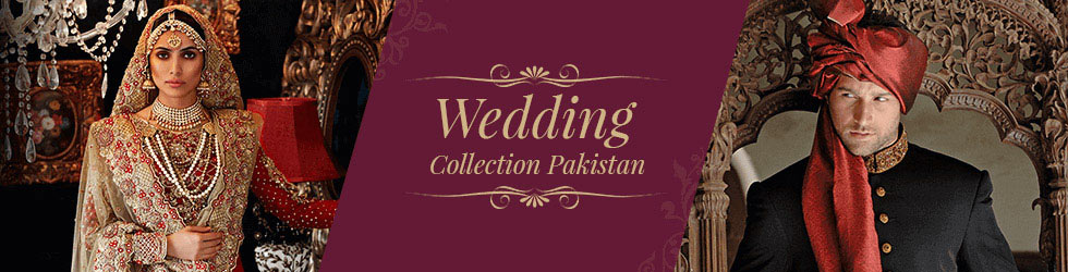 Wedding Collection Pakistan