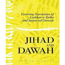 Jihad and Dawah Evolving Narratives of Lashkar-e-Taiba and Jamat ud Dawah